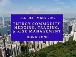 Hong Kong Oil & Gas Hedging, Trading & Risk Management Workshop